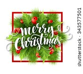 merry christmas lettering card... | Shutterstock . vector #343577501