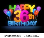 happy 36th title in big letters ... | Shutterstock . vector #343586867
