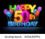 happy 50th title in big letters ... | Shutterstock . vector #343630991