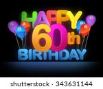 happy 60th title in big letters ... | Shutterstock . vector #343631144