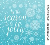 tis the season to be jolly... | Shutterstock .eps vector #343686431