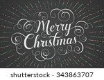 white lettering merry christmas ... | Shutterstock .eps vector #343863707