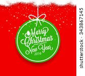 merry christmas and happy new... | Shutterstock .eps vector #343867145