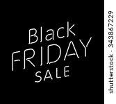 elegant words black friday wear ... | Shutterstock . vector #343867229
