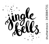 jingle bells   hand drawn... | Shutterstock .eps vector #343884731