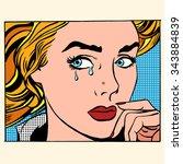 girl crying woman face. pop art ... | Shutterstock .eps vector #343884839