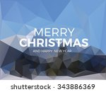 merry christmas polygonal... | Shutterstock .eps vector #343886369