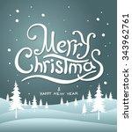 merry christmas lettering.... | Shutterstock .eps vector #343962761