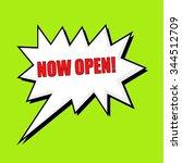 now open wording speech bubble  | Shutterstock . vector #344512709