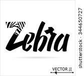 zebra. typographic design. hand ... | Shutterstock .eps vector #344650727