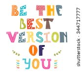 be the best version of you.... | Shutterstock .eps vector #344717777