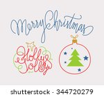 merry christmas  holly jolly... | Shutterstock .eps vector #344720279