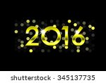happy new year 2016  | Shutterstock .eps vector #345137735