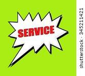 service wording speech bubble | Shutterstock . vector #345211421