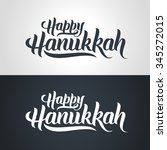 happy hanukkah hand lettering...   Shutterstock .eps vector #345272015