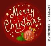christmas ball and fir branches ... | Shutterstock .eps vector #345321269