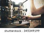 barista cafe making coffee... | Shutterstock . vector #345349199