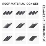 roof material icon set. | Shutterstock .eps vector #345399485