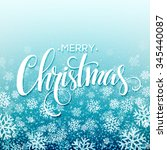 merry christmas handwritten... | Shutterstock . vector #345440087
