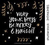 may your days be merry and... | Shutterstock .eps vector #345463481