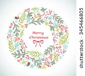 christmas vector floral wreath. ... | Shutterstock . vector #345466805