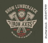 77 show lumberjack. handmade... | Shutterstock .eps vector #345497999
