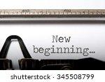 new beginning  | Shutterstock . vector #345508799