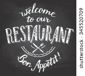 welcome to our restaurant. bon... | Shutterstock .eps vector #345520709
