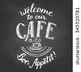 welcome to our cafe. bon...   Shutterstock .eps vector #345520781
