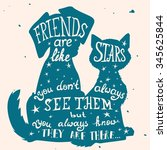 Stock vector cat and dog friends grungy card for friendship day with quote lettering greeting cards for all 345625844