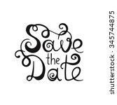 save the date. typography...   Shutterstock .eps vector #345744875