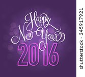 happy new year 2016. new year....   Shutterstock .eps vector #345917921
