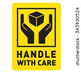 handle with care  | Shutterstock .eps vector #345930524