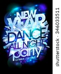 new year dance party icy design. | Shutterstock .eps vector #346033511