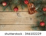 background of fir branches and... | Shutterstock . vector #346102229