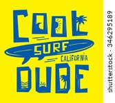 surf sport cool dude typography ...   Shutterstock .eps vector #346295189