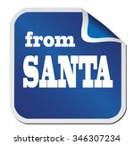 "blue sticker ""from santa"" on a... | Shutterstock .eps vector #346307234"