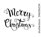 original hand lettering merry... | Shutterstock . vector #346336154