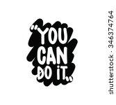 motivational inspirational... | Shutterstock .eps vector #346374764