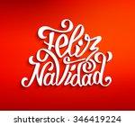 feliz navidad hand lettering...   Shutterstock . vector #346419224