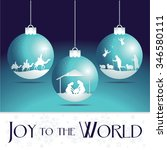 Joy To The World. Christmas...