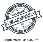 Welcome To Blackpool Stamp Badge
