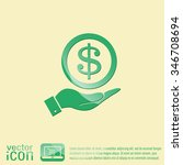 hand holding a dollar bill....   Shutterstock .eps vector #346708694
