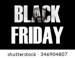 inscription black friday.... | Shutterstock . vector #346904807