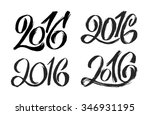 2016 hand lettering numbers...   Shutterstock .eps vector #346931195