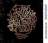"""the phrase """"follow your dreams...   Shutterstock .eps vector #346943069"""