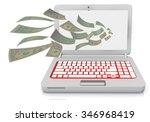 money from laptop  internet ... | Shutterstock . vector #346968419