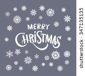 merry christmas hand lettering... | Shutterstock . vector #347135135