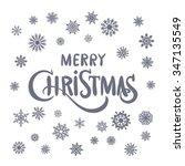 merry christmas hand lettering... | Shutterstock . vector #347135549