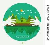 eco friendly hands hug concept... | Shutterstock .eps vector #347242415